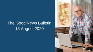 Good News Aug 18