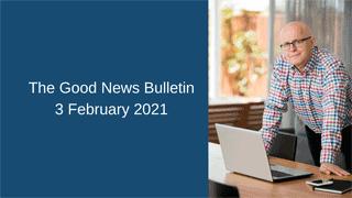 good news 3 feb